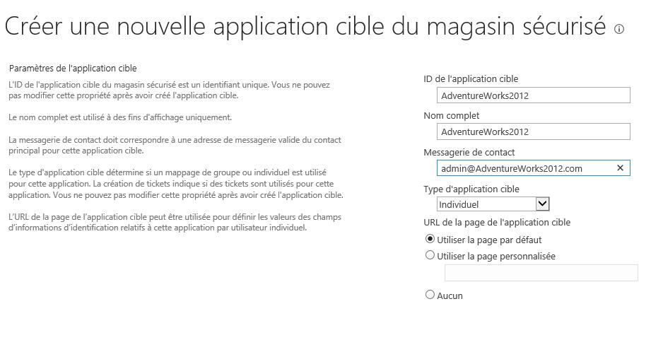 Configuration du Secure Store Service et ajout d'une application afin de créer un type de contenu externe (3/6)