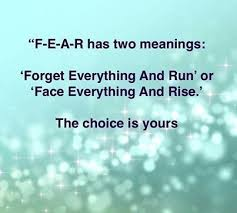 f-e-a-r has two meanings