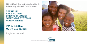 Register for the 2021 Parent Leadership Advocacy Conference