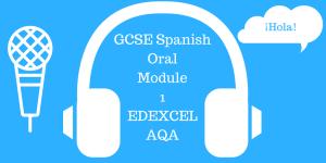 GCSE Spanish (9-1) Oral Module 1