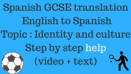 Spanish GCSE Translation - English to Spanish