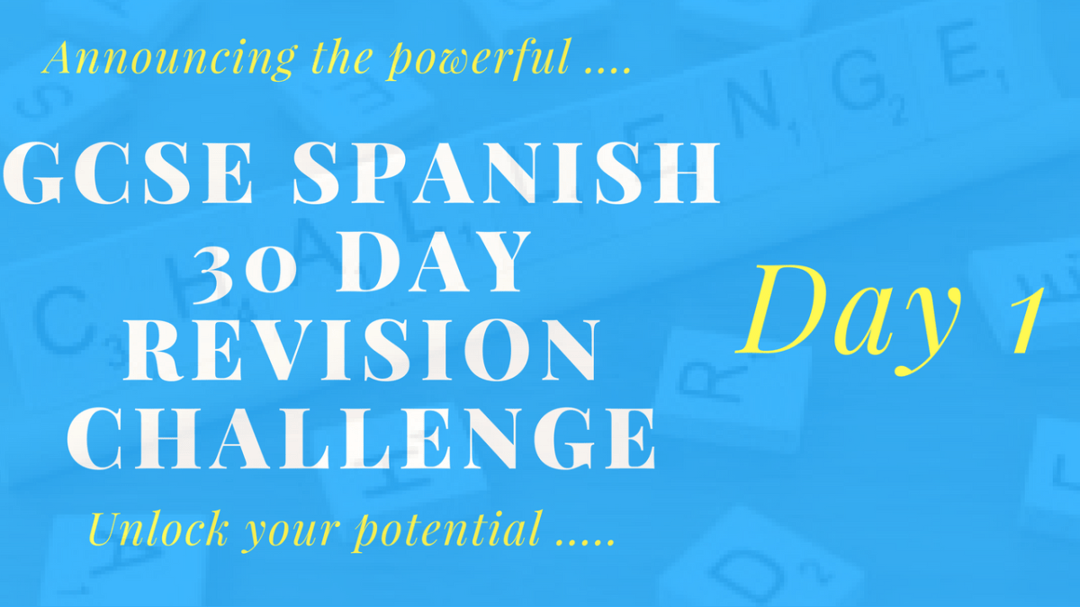 Spanish GCSE Revision - 30 day challenge Day 1