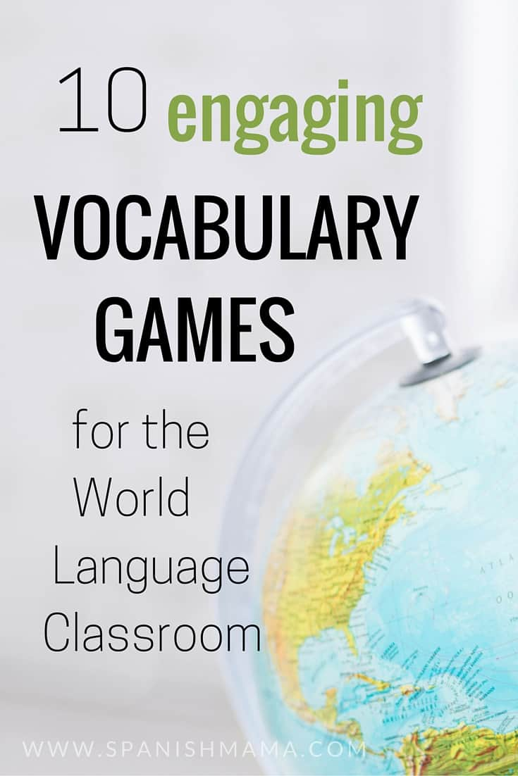 10 Spanish Vocabulary Games For The Language Classroom