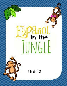 Español in the Jungle Unit 2