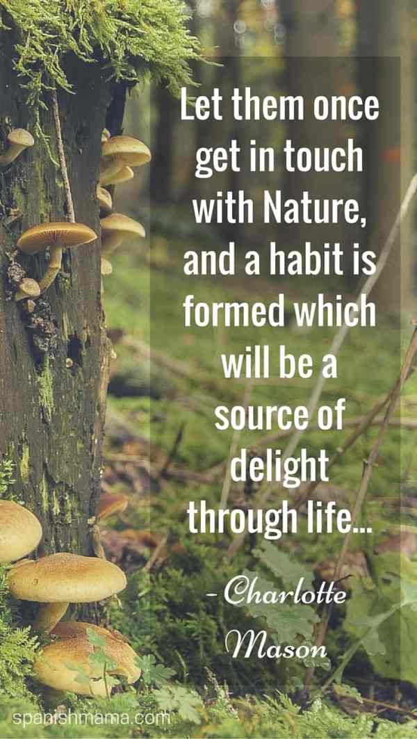 let-them-once-get-in-touch-with-nature-and-a-habit-charlotte-mason (1)