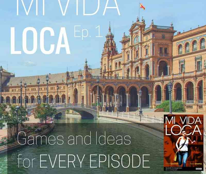 Mi Vida Loca Episode 1: En Madrid