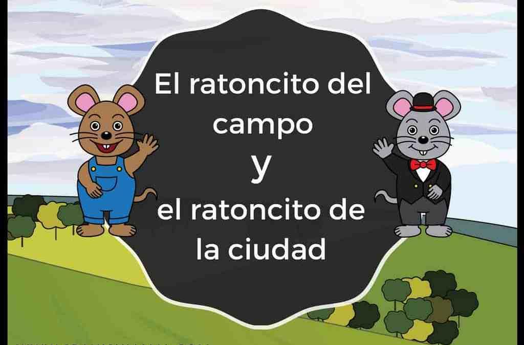 El ratoncito del campo y el ratoncito de la ciudad