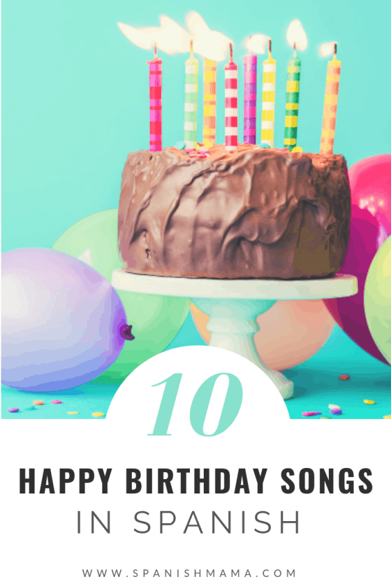 Happy Birthday Songs in Spanish
