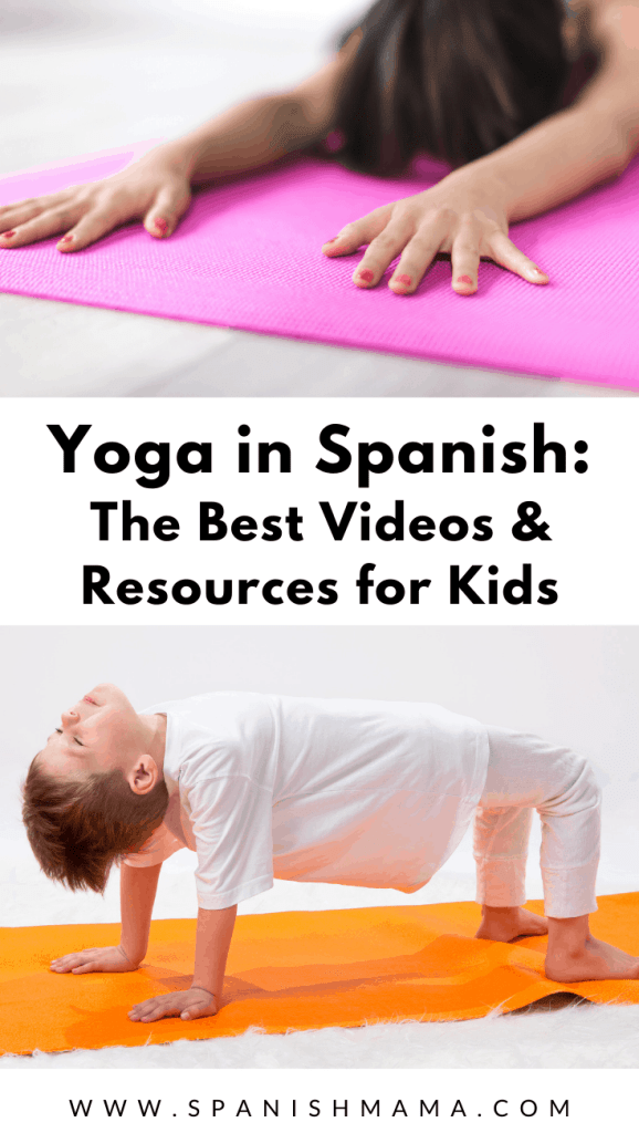 15 Awesome Spanish Yoga Videos For Kids And Families