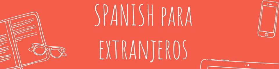 Spanishparaextranjetos