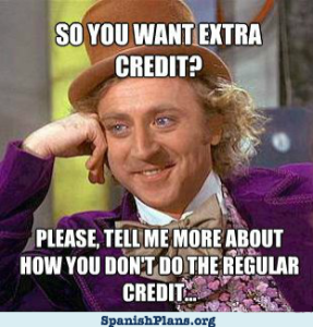 Extra Credit Regular Credit Willy Wonka Meme