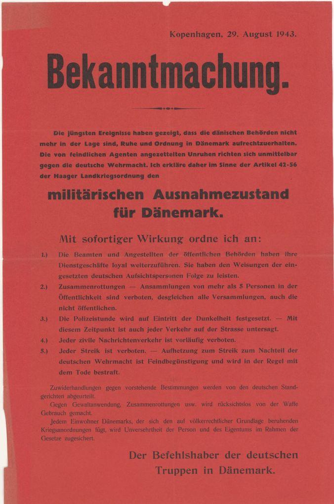 Die dänische Besetzung und Befreiung: 8. Bekanntmachung den militärischen Ausnahmezustand 29. August 1943