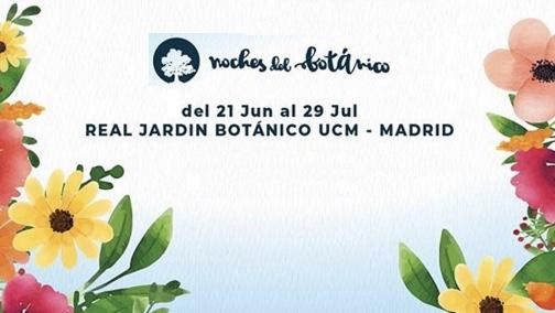 ボタニックガーデンの夜 Festival Noches del Botánico (6月23日 〜 7月29)日