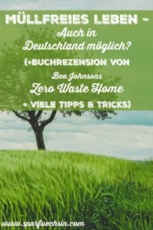 Müllfrei leben in Deutschland? Ist das möglich?