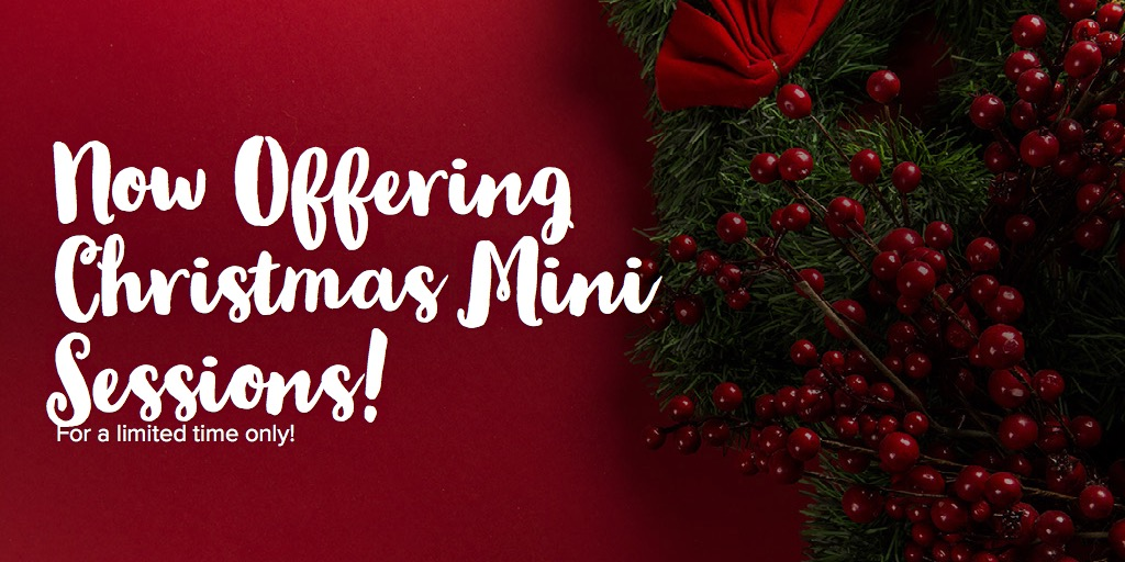 Now Offering Christmas Mini Sessions!