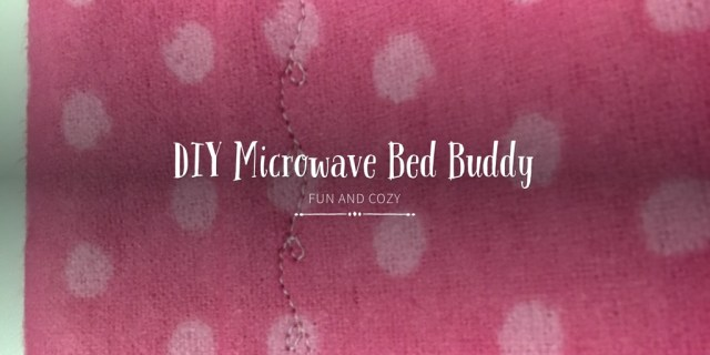 DIY Microwave Bed Buddy