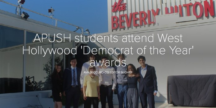 APUSH students attend West Hollywood 'Democrat of the Year' awards