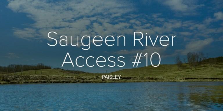 Saugeen River Access #10