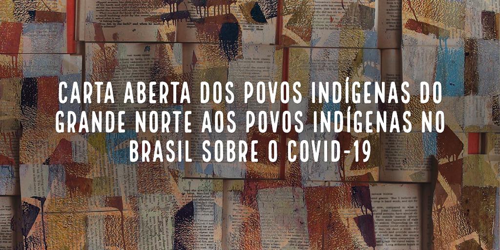Carta Aberta dos Povos Indígenas do Grande Norte aos Povos Indígenas no Brasil sobre o COVID-19