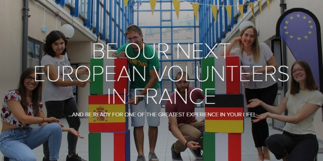 BE OUR NEXT EUROPEAN VOLUNTEERS IN FRANCE
