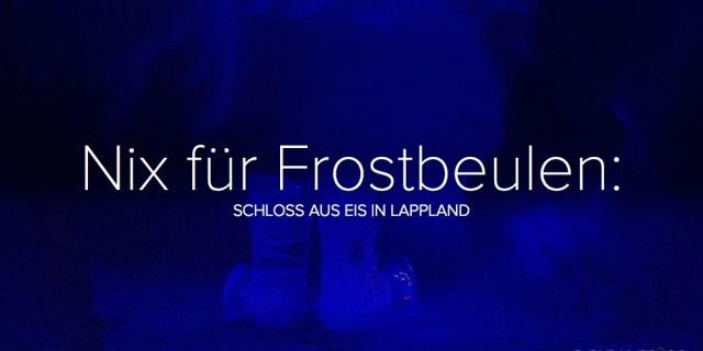 Nix für Frostbeulen: