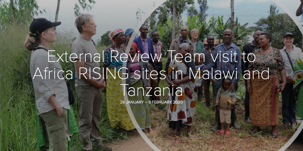 External Review Team visit to Africa RISING sites in Malawi and Tanzania [February 2020]