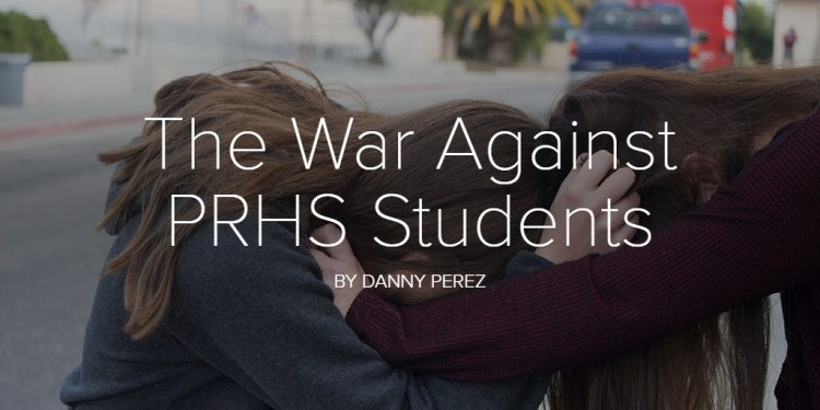 The War Against PRHS Students