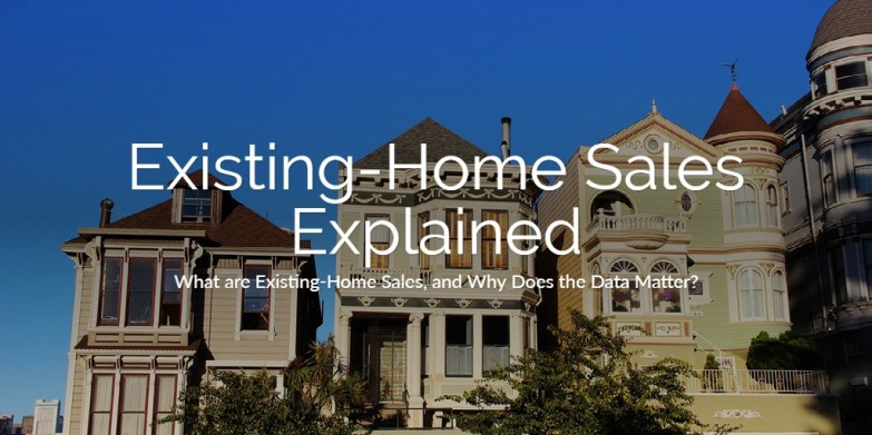 Existing-Home Sales Explained