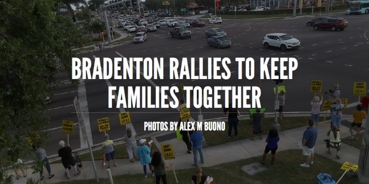 Bradenton Rallies to Keep Families Together