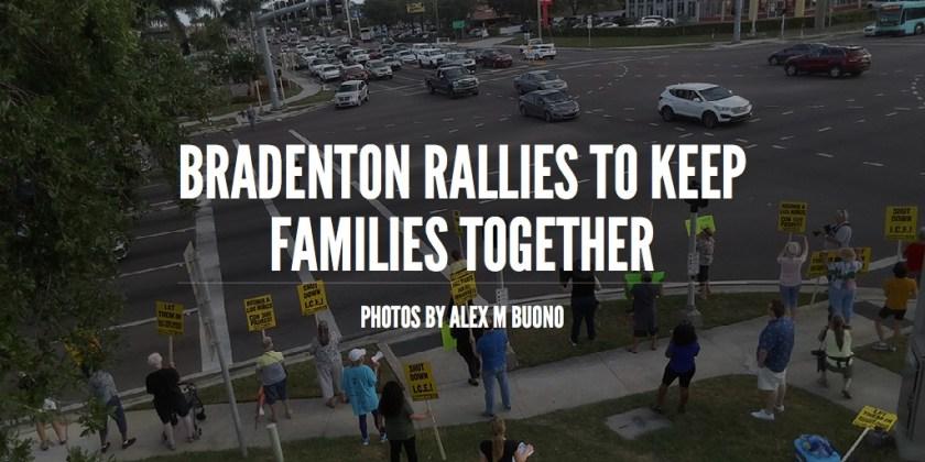 Bradenton Rallies to Keep Families Together