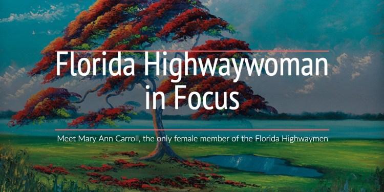 Florida Highwaywoman in Focus