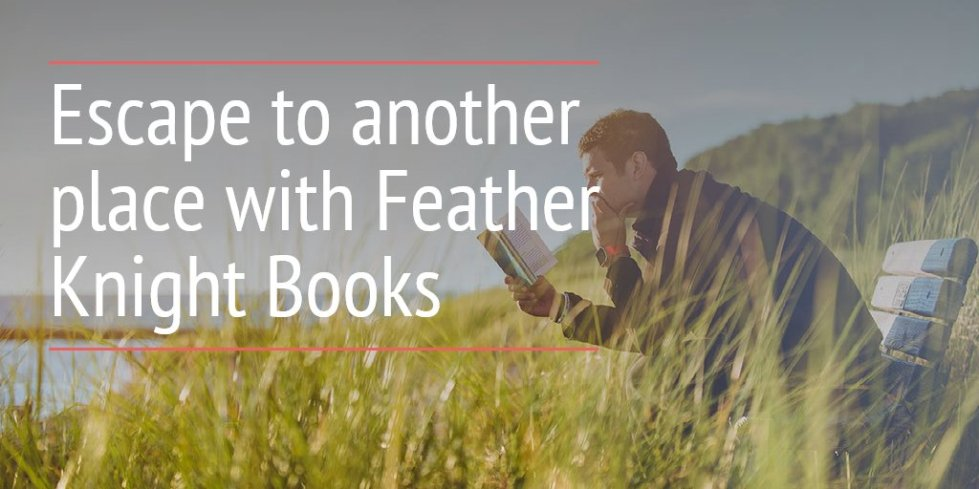 Escape to another place with Feather Knight Books
