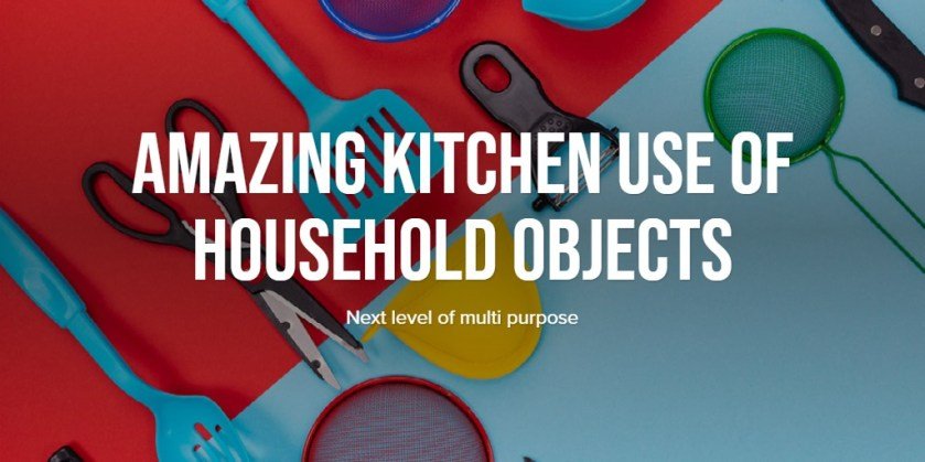 amazing kitchen use of household objects