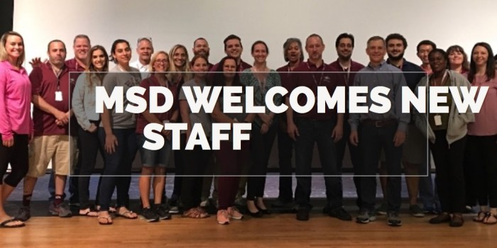 MSD Welcomes new staff