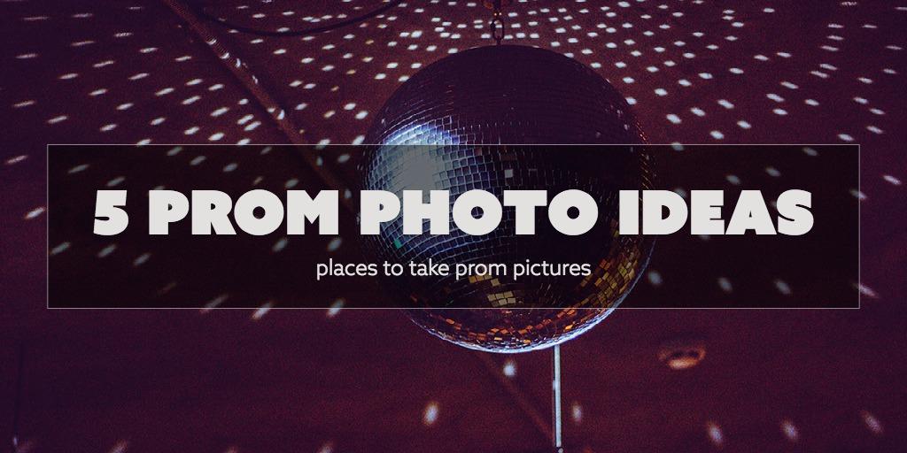 5 Prom Photo Ideas