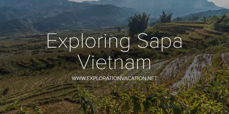 Exploring Sapa Vietnam