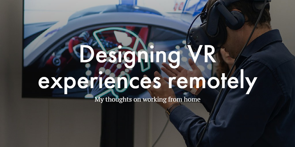 Designing VR experiences remotely