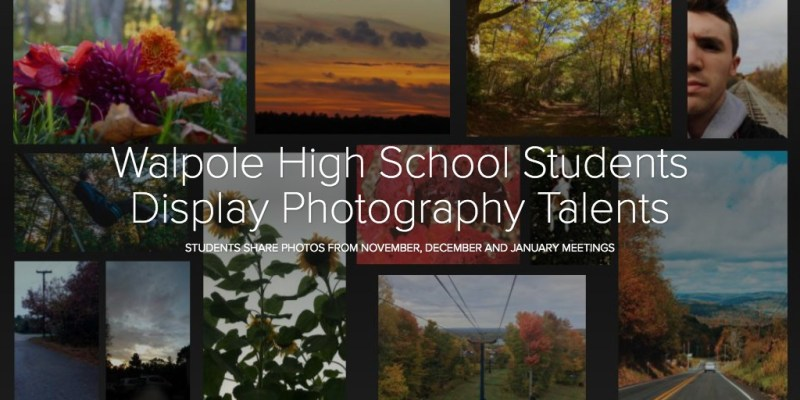 Walpole High School Students Display Photography Talents