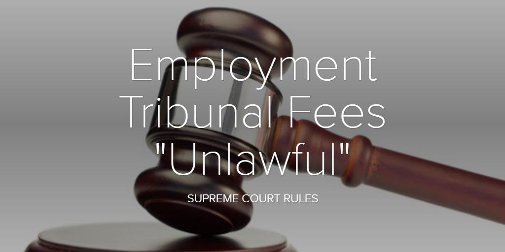 """Employment Tribunal Fees """"Unlawful"""""""