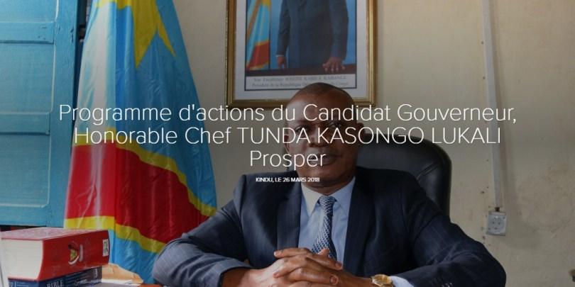 Programme d'actions du Candidat Gouverneur, Honorable Chef TUNDA KASONGO LUKALI Prosper