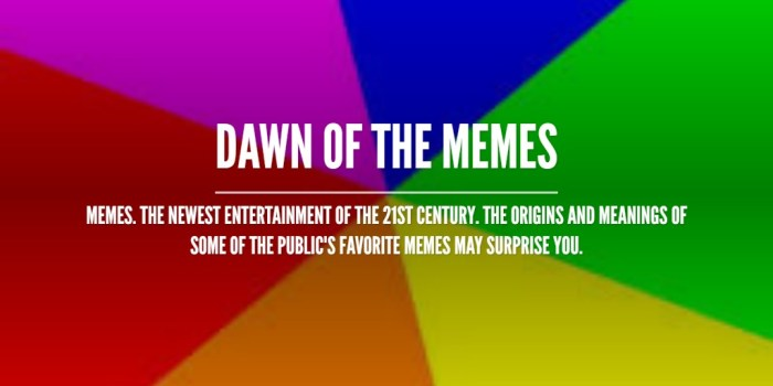 Dawn of the Memes