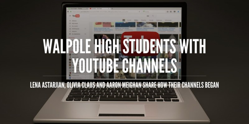 Walpole High students with YouTube channels