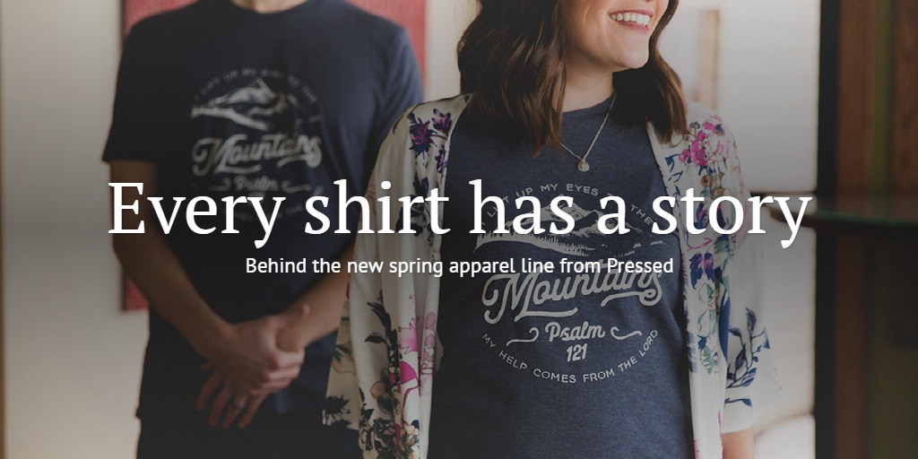 Every Shirt Has a Story - Pressed