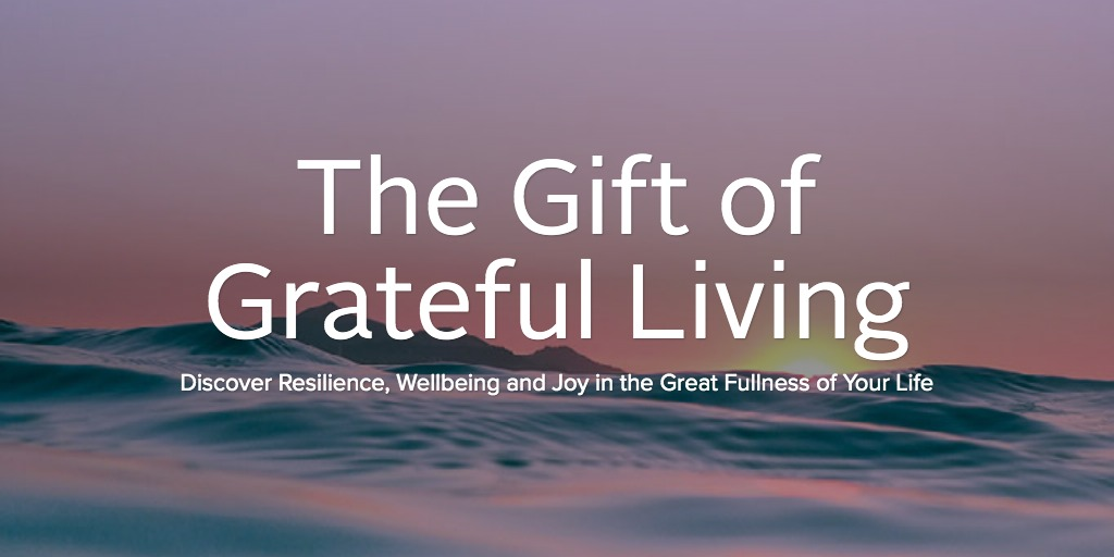 The Gift of Grateful Living