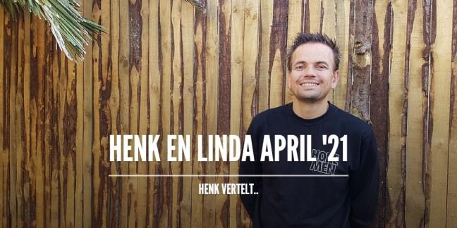 Henk en Linda April 2021