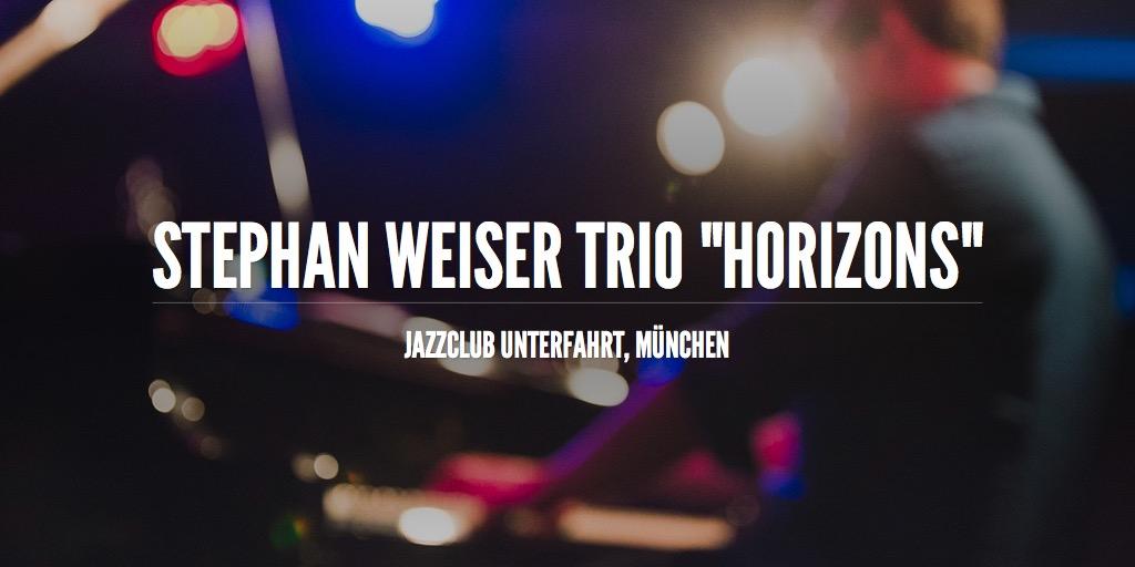 "Stephan Weiser Trio ""Horizons"""