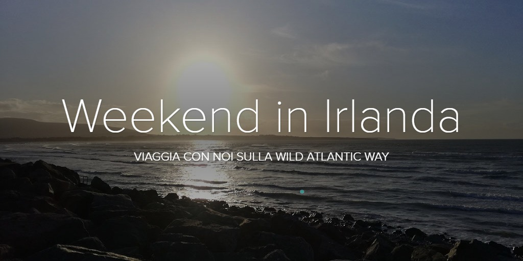 Weekend in Irlanda