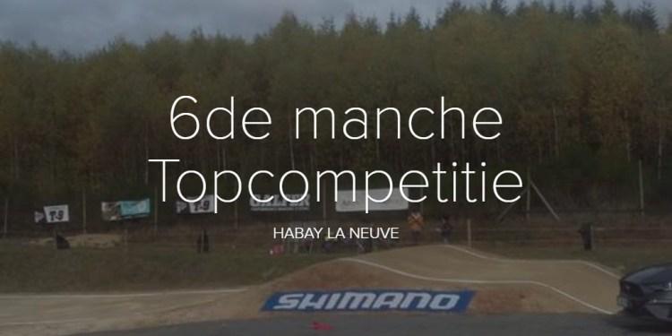 6de manche Topcompetitie