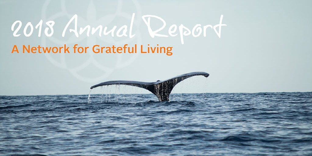 A Network for Grateful Living - 2018 Annual Report
