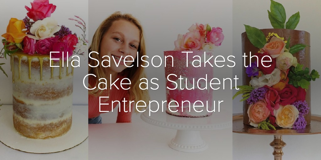 Ella Savelson Takes the Cake as Student Entrepreneur